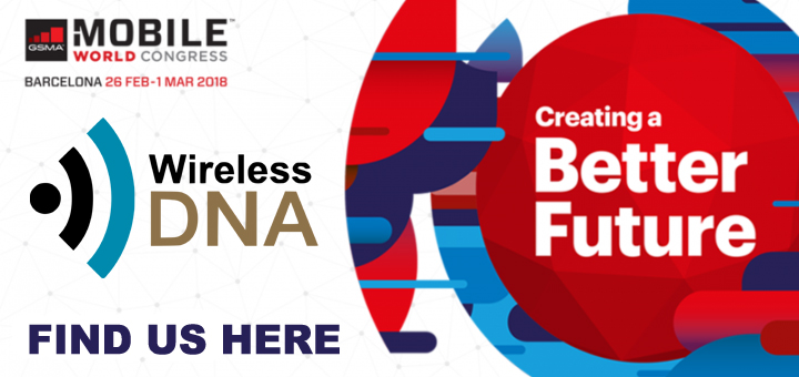 WIRELESS DNA ON MOBILE WORLD CONGRESS 2018 MWC2018